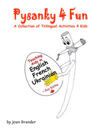 Pysanky 4 Kids A Collection of Trilingual Activities 4 Kids