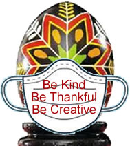 Be kind, be thankful, be creataive